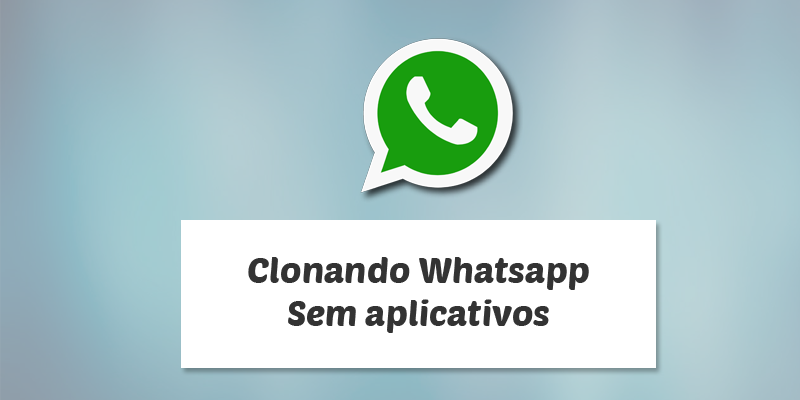 como clonar whatsapp facil